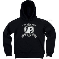 Warn a Brother Hoodie