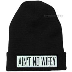 Ain't No Wifey Beanie Hat Black
