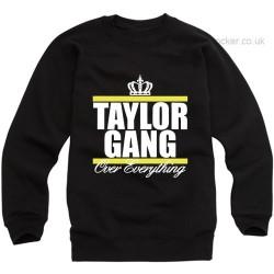 Taylor Gang Over Everything Sweatshirt