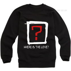 Where is the Love Sweatshirt